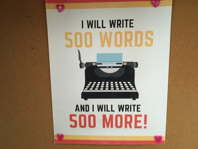 The Scribbler box poster: I will write 500 words and I will write 500 more!
