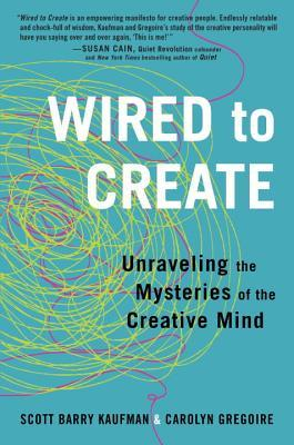 Cover of Wired to Create: Unraveling the Mysteries of the Creative Mind.